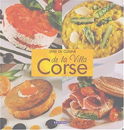 9782912683328: Livre de cuisine de la Villa Corse