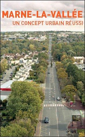9782912683502: Marne-la-Vallée : Un concept urbain réussi