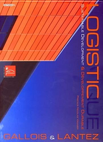 Logistique et développement durable (French Edition): Philippe Gallois