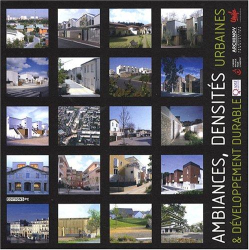 9782912683656: Ambiances, densités urbaines & développement durable