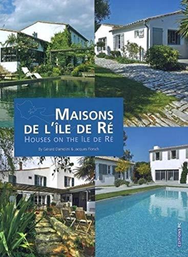 Maisons de l'île de Ré (French Edition): Jacques Florsch