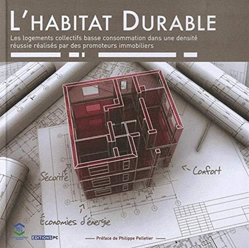 L'habitat durable : Les logements collectifs basse: Chauveau, Philippe, Collectif