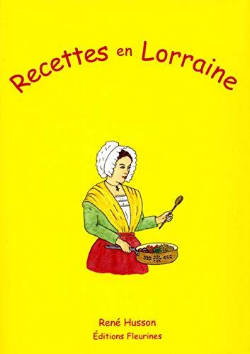 9782912690128: Recettes en Lorraine (French Edition)