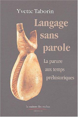 9782912691248: Langage sans parole : La parure aux temps préhistoriques