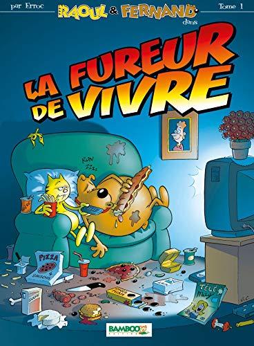 9782912715227: Raoul et Fernand t.1 ; la fureur de vivre