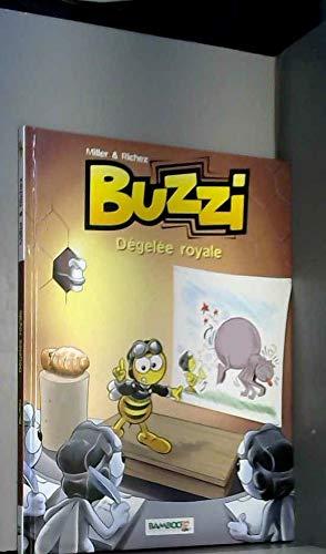 9782912715272: Buzzi, volume 1 : Dégelée royale