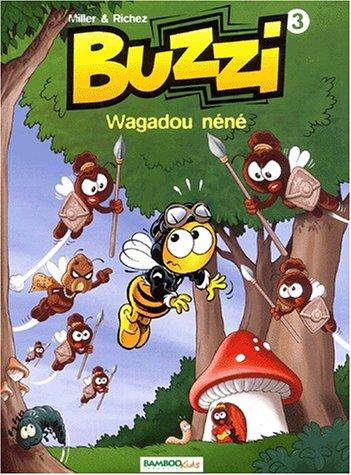 9782912715296: Buzzi, volume 3 : Wagadou néné
