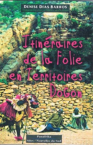 9782912717436: Itinéraires de la Folie en Territoires Dogon