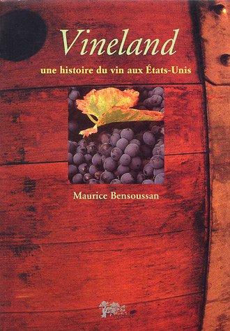 9782912728180: vineland, une histoire du vin aux etats-unis