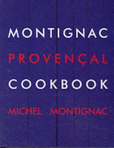 Montignac Provencal Cookbook (2912737109) by Michel Montignac