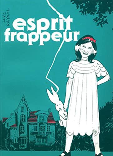 ESPRIT FRAPPEUR: RAYNAL JAKE