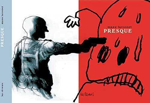 PRESQUE -NED 2010-: LARCENET MANU