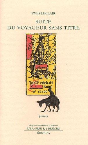 9782912753304: Suite du Voyageur sans titre