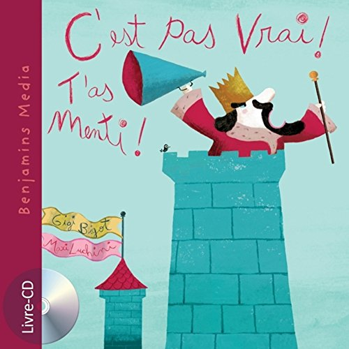 9782912754226: C'Est Pas Vrai ! T'As Menti ! (+ CD) (English and French Edition)