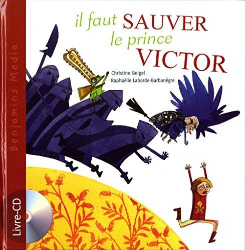 9782912754233: Il Faut Sauver Le Prince Victor (+ CD) (English and French Edition)