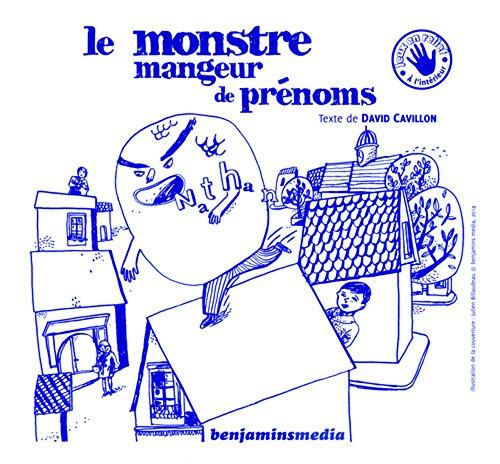 9782912754387: Le Monstre mangeur de prénoms (+CD +Braille & Gros Caractères)