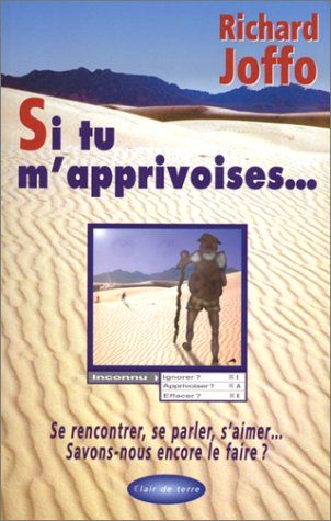 9782912759016: Si tu m'apprivoises... (French Edition)