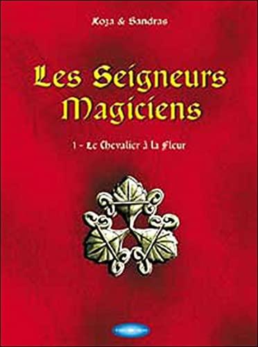 9782912759078: Seigneurs magiciens tome 1