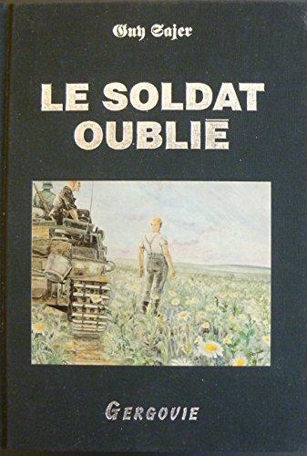 9782912765000: Le soldat oublié : Edition illustrée