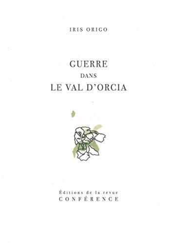 9782912771421: Guerre dans le Val d'Orcia : Un journal de la guerre en Italie, 1943-1944