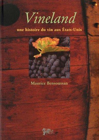 9782912778185: Vineland : Une histoire du vin aux Etats-Unis