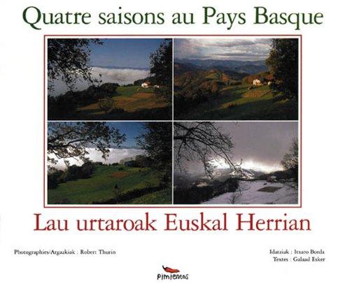9782912789075: 4 saisons aux pays basques