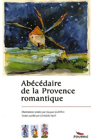 9782912789587: Abécédaire de la Provence romantique