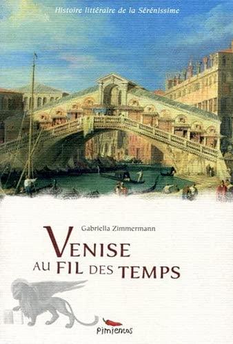 9782912789686: Venise au fil des temps