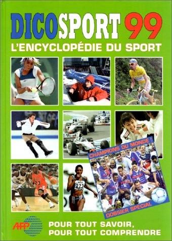 Dicosport 99. L'encyclopédie du sport.: FAILLIOT Petra et Patrice.