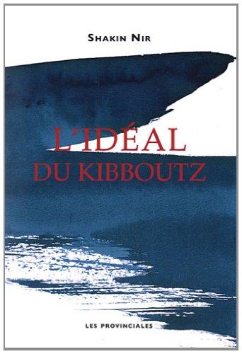 9782912833327: L'idéal du kibboutz