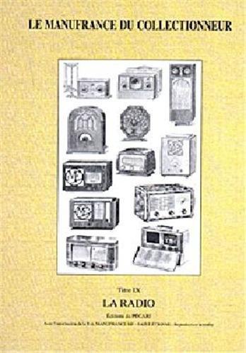 9782912848192: Le manufrance du collectionneur titre 9 - la radio