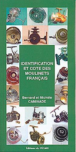 9782912848727: Identification et cote des moulinets francais