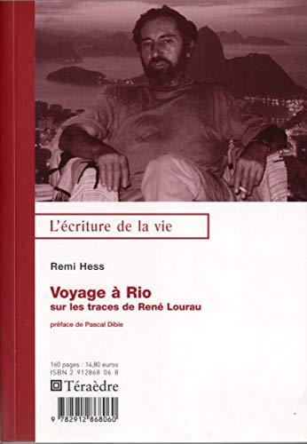 9782912868060: Voyage � Rio : Sur les traces de Ren� Lourau