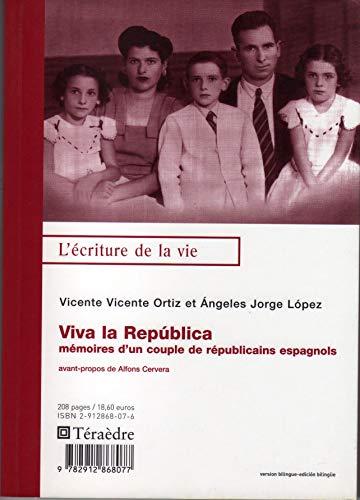 Viva la Republica : Mémoires d'un couple: Vicente Angéles Ortiz-Lopez