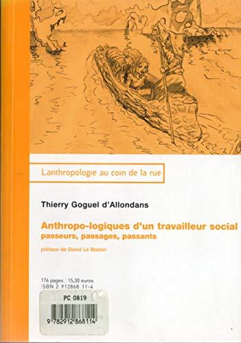 9782912868114: Anthropo-logiques d'un travailleur social (French Edition)