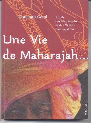 9782912868169: Une vie de maharajah. (French Edition)