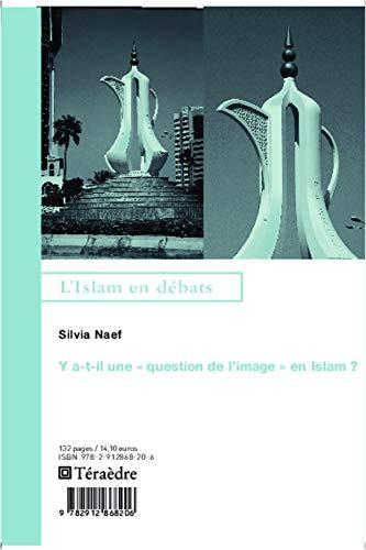 9782912868206: Y a-t-il une question de l'image en Islam? (French Edition)