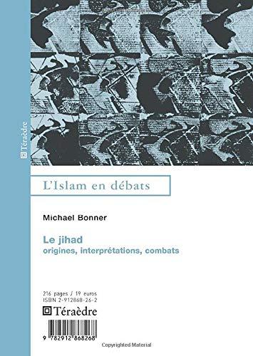 9782912868268: Jihâd: Origines, interprétations, combats (French Edition)