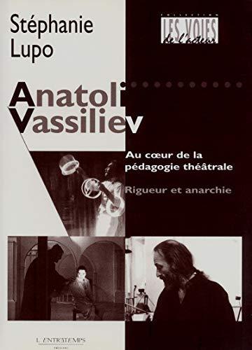 Anatoli Vassiliev (French Edition): Stéphanie Lupo