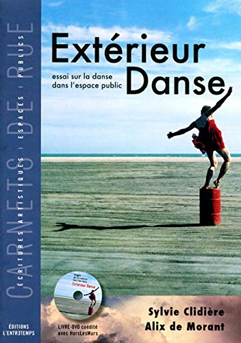 Extérieur Danse (French Edition): Sylvie Clidière