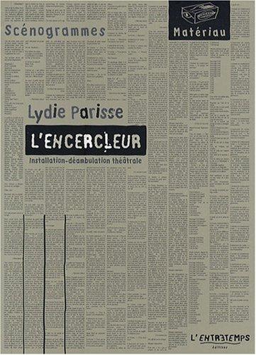 9782912877963: L'encercleur (French Edition)