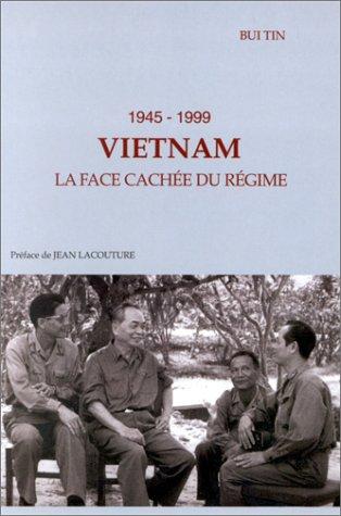 9782912891327: Vietnam, 1945-1999. La face cachée du régime
