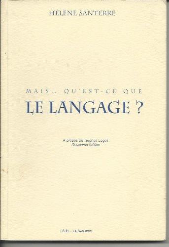 9782912903006: Mais. Qu'est-ce que le langage ?
