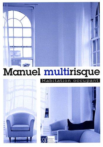 9782912916792: Manuel multirisque : Habitation occupant