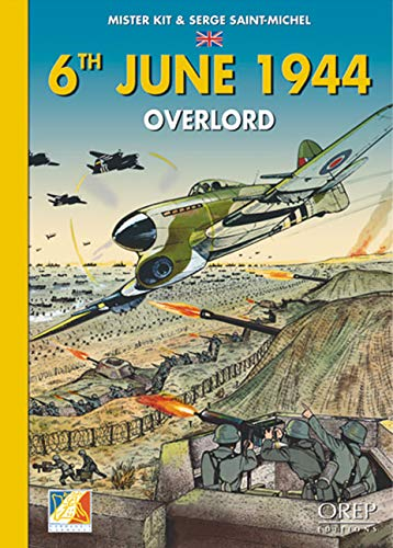 9782912925534: 6th June 1944: Overlord: Overload