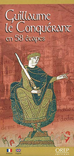 9782912925824: WILLIAM THE CONQUEROR (Historical Map) (English and French Edition)