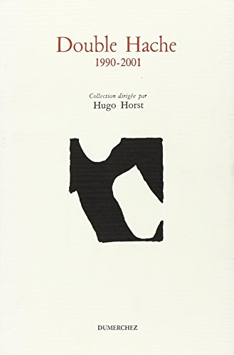 9782912927552: Double Hache 1990-2001 / Anthologie (French Edition)