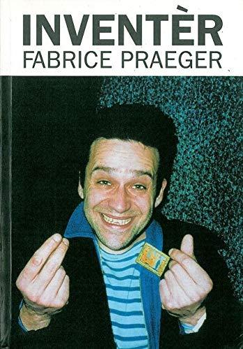 Inventer: Fabrice Praeger