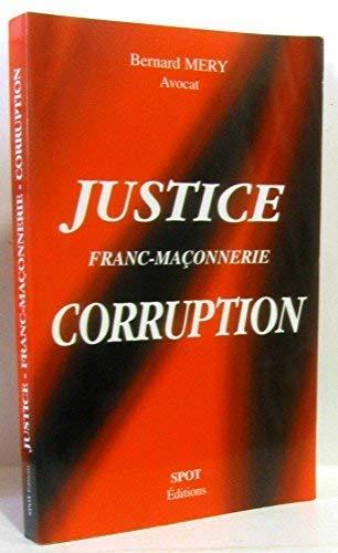 Justice, corruption, franc-maçonnerie: Mery