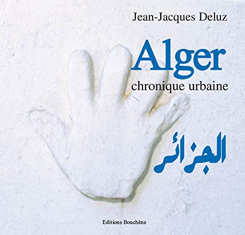 9782912946362: Alger, chronique urbaine